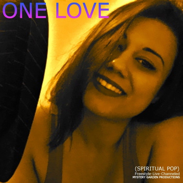 ONE LOVE- Spiritual Pop 777 Birth/Debut © April 2010 by Susan Elsa